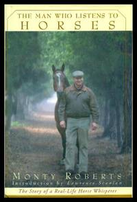image of THE MAN WHO LISTENS TO HORSES - The Story of a Real-Life Horse Whisperer