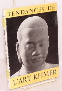 image of Tendances de l'Art Khmer: commentaires sur vingt-quatre chefs'd'oeuvre du Musée de Phnom-Penh