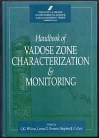 Handbook of Vadose Zone Characterization and Monitoring