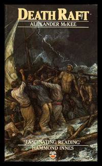 image of DEATH RAFT - The Human Drama of the Medusa Shipwreck