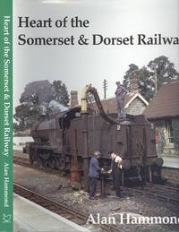 Heart of the Somerset and Dorset Railway - Limited Edition