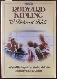"""O Beloved Kids"": Rudyard Kipling's Letters to His Children"