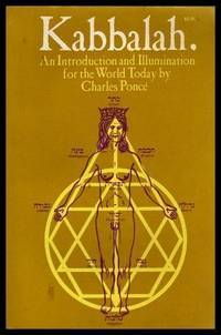 KABBALAH - An Introduction and Illumination for the World Today