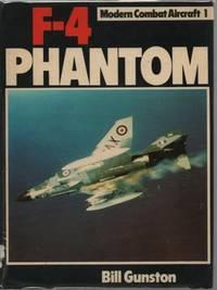 F-4 Phantom (Modern Combat Aircraft 1) by Gunston OBE, Bill