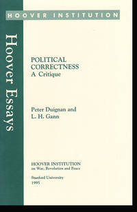 Political Correctness: A Critique (Hoover Essays, No 11)