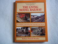 image of The Living Model Railway: Developing, Operating and Enjoying Your Layout (Library of Railway Modelling)