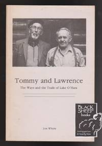 Tommy and Lawrence: The Ways and the Trails of Lake O\'Hara