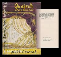 image of Quadrille; a Romantic Comedy in Three Acts