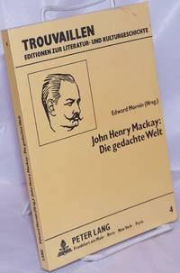 image of John Henry Mackay: Die gedachte Welt