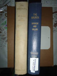 The Arunta: A Study of a Stone Age People (2 vols) by  Sir Baldwin & F.J. Gillen Spencer - 1st Edition - 1927 - from N & A Smiles (SKU: 19525)