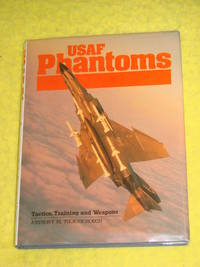 USAF Phantoms, Tactics Training & Weapons