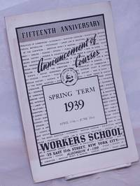 image of Fifteenth anniversary announcement of courses.  Spring term 1939, April 17th - June 23rd