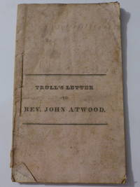 A Letter of Rev. John Atwood, Pastor of the Calvinistic Baptist Church and Society in New-Boston,...