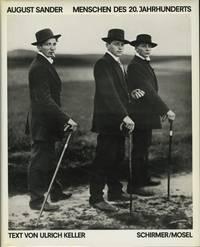 AUGUST SANDER: MENSCHEN DES 20.JAHRHUNDERTS. PORTRAITPHOTOGRAPHIEN, 1892-1952.; Text by Ulrich Keller