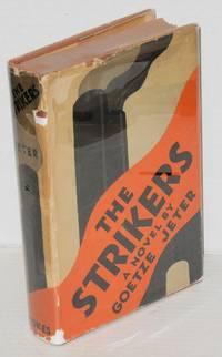 The strikers; a novel