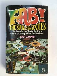 Fab! The Sounds of the Sixties (Blandford paperbacks)