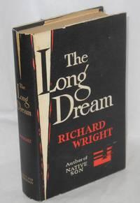 The long dream: a novel