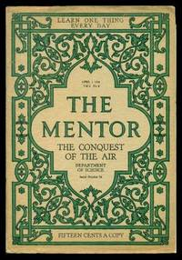image of THE MENTOR - THE CONQUEST OF THE AIR - April 1 1914 - Serial Number 56 - Volume 2, number 4