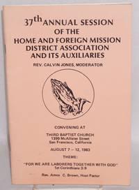 37th annual session ... convening at Third Baptist Church, San Francisco, California, August 7-12, 1983