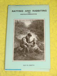 Ratting and Rabbiting for Amateur Gamekeepers