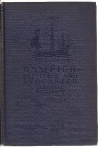 Dampier Explorer and Buccaneer (English Captain William Dampier)
