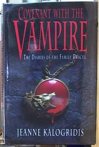 image of Covenant with the Vampire: the diaries of the family Dracul