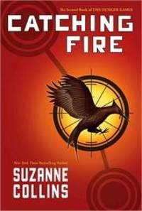 image of Catching Fire (The Second Book of the Hunger Games