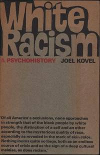 image of White Racism: A Psychohistory