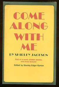Come Along With Me edited by Stanley Edgar Hyman