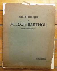 image of Bibliothèque de M. Louis Barthou de l'Académie Française. Quatrième Partie: Livres et Manuscrits sur Les Auteurs Romantiques et L'Histoire du Romantisme