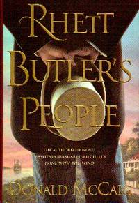 Rhett Butler's People. Based on Gone With The Wind
