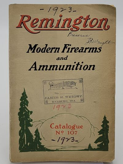 New York.: Remington Arms Co., 1923. Printed wraps. . Good plus, light soiling to covers, owner's ...