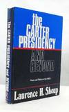 THE CARTER PRESIDENCY AND BEYOND Power and Politics in the 1980s