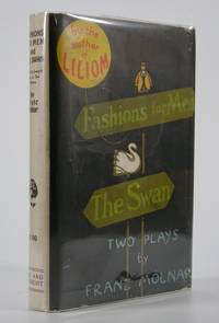 Fashions for Men and The Swan:; Two Plays. . . English Texts by Benjamin Glazer