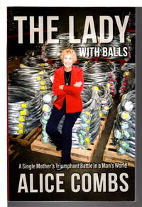 image of THE LADY WITH BALLS: A Single Mother's Triumphant Battle In A Man's World.
