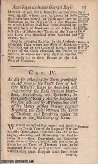 KENT ROADS ACT 1724 c. 4. An Act for enlarging the Term granted by an Act made in the Tenth Year...