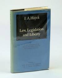 Law, Legislation and Liberty: The Political Order of a Free People v. 3: A New Statement of the Liberal Principles of Justice and Political Economy