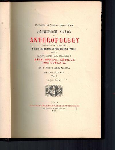 Paris: Librairie de Medecine, Folklore et Anthropologie, 1898. #374 of 1,000 copies published for En...
