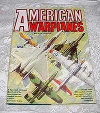 American Warplanes by Bill Gunston - Hardcover - 0 - from Fleur Fine Books and Biblio.com