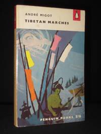 Tibetan Marches (Penguin Book No. 1250)