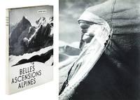 Belles Ascensions Alpines: Ascensions Classiques.