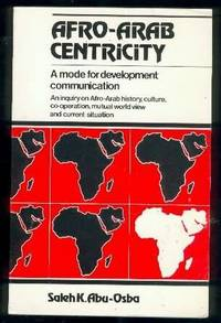 Afro-Arab Centricity: A Mode for Development Communication