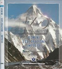 K2. Uomini, esplorazioni, imprese