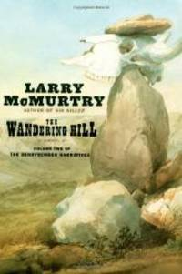 image of The Wandering Hill (Berrybender Narrative, Bk 2)