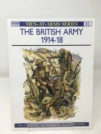 The British Army 1914-18 (Men-at-Arms)