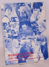 Working union: you and the ILGWU