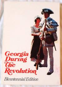 Georgia During the Revolution