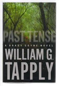 PAST TENSE: A Brady Coyne Novel.