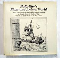 Halbritter's Plant-And-Animal World: Being a Modest Contribution to Natural History for...