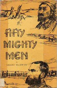 Fifty Mighty Men by  Grant [John Walter] MacEwan - Paperback - Third Softcover Printing  - 1963 - from BOOX and Biblio.com